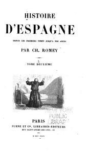 Histoire d'Espagne depuis le premiers temps jusqu'à nos jours: Volume2