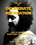 Deliberate Recreation Collectors Edition