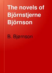 The Novels of Björnstjerne Björnson: Volume 4