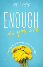 Enough as You Are