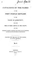 A Catalogue of the Names of the First Puritan Settlers of Connecticut  from 1635 to 1665 PDF