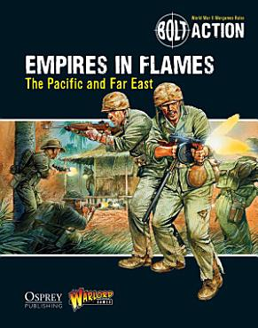 Bolt Action  Empires in Flames PDF