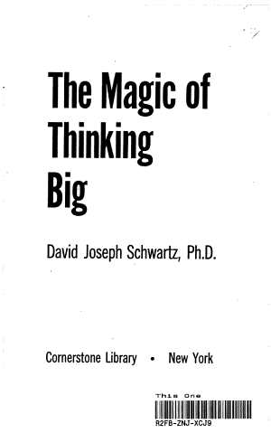 The Magic of Thinking Big....