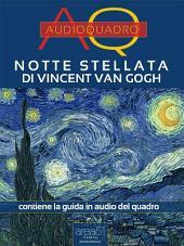 Notte stellata di Vincent Van Gogh: Audioquadro