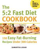 The 5 2 Fast Diet Cookbook PDF
