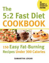 The 5 2 Fast Diet Cookbook Book PDF