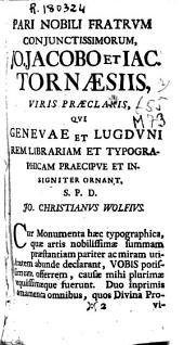 Monumenta typographica: quae artis hujus praestantissimae originem : laudem et abusum posteris produnt