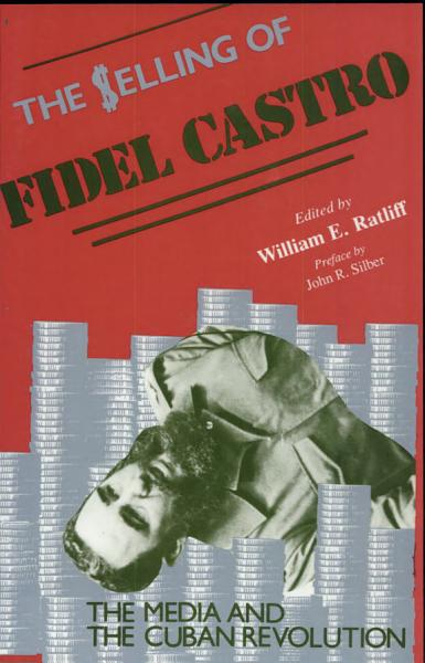The Selling of Fidel Castro