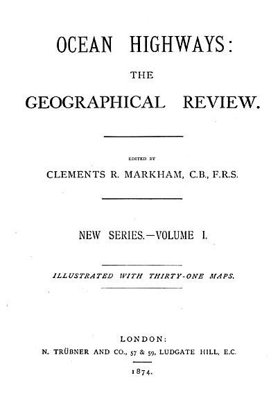 Download Ocean highways  the geographical record  ed  by C R  Markham  Ocean highways  the geographical review  Vol  1  continued as  The Geographical magazine Book