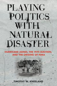 Playing Politics with Natural Disaster PDF