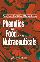 Phenolics in Food and Nutraceuticals: Edition 2