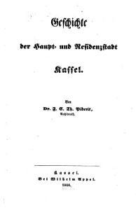 Geschichte der Haupt  und Residenzstadt Kassel PDF