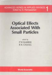 Optical Effects Associated with Small Particles