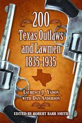 200 Texas Outlaws and Lawmen  1835 1935 PDF