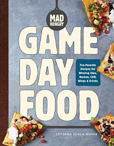 Mad Hungry  Game Day Food Book