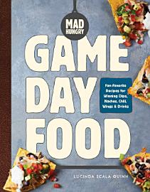 Mad Hungry  Game Day Food