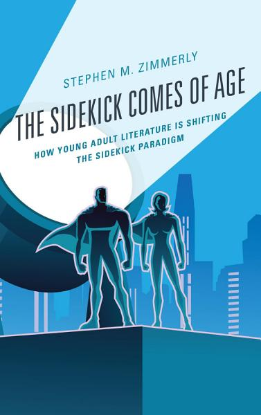 The Sidekick Comes of Age PDF
