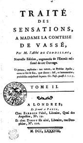 TRAITÉ DES SENSATIONS, A MADAME DE VASSÉ: Volume2