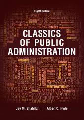 Classics of Public Administration: Edition 8