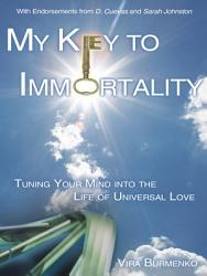 My Key To Immortality Book PDF