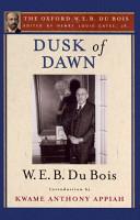 Dusk of Dawn  The Oxford W  E  B  Du Bois  PDF