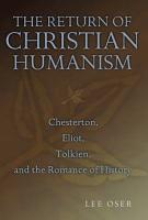 The Return of Christian Humanism PDF