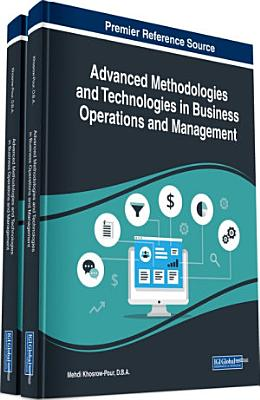 Advanced Methodologies and Technologies in Business Operations and Management PDF