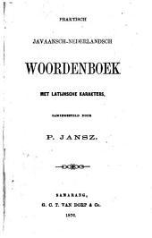 Praktisch Javaansch-Nederlandsch woordenboek met Latijnsche karakters
