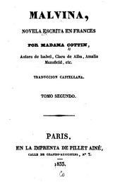 Malvina: novela escrita en francés. Tr. castellana, Volumen 2