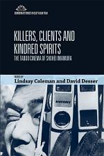 Killers, Clients and Kindred Spirits