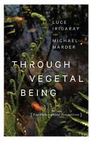 Through Vegetal Being PDF