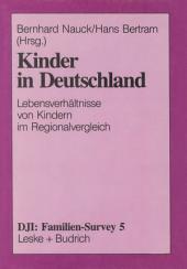 Kinder in Deutschland: Lebensverhältnisse von Kindern im Regionalvergleich