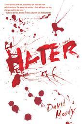 Hater: A Novel