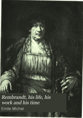 Rembrandt, His Life, His Work and His Time: Volume 2