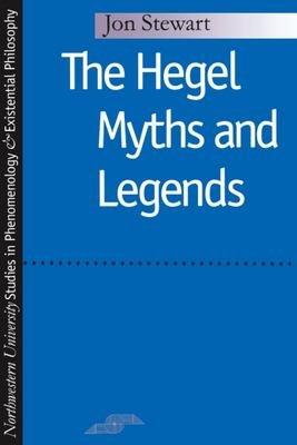 Hegel Myths and Legends
