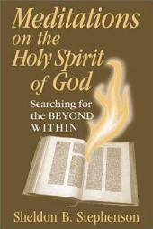 Meditations on the Holy Spirit of God