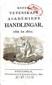 Kungliga Svenska Vetenskapsakademiens handlingar: 1820