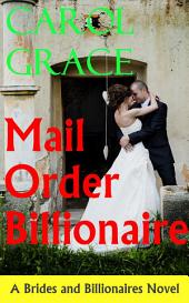 Mail Order Billionaire: Brides and Billionaires