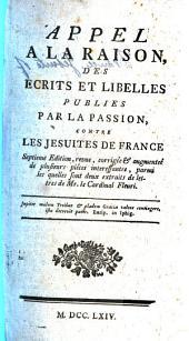 Appel à la raison des écrits et libelles publiés par la passion, contre les Jésuites de France. By - Balbani