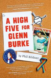 A High Five For Glenn Burke Book PDF