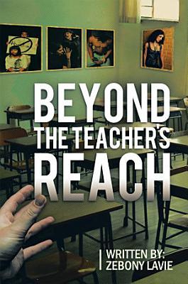Beyond the Teacher s Reach