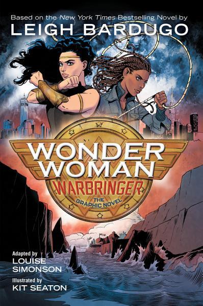 Download Wonder Woman  Warbringer  the Graphic Novel  Book