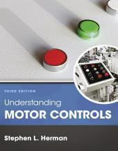 Understanding Motor Controls: Edition 3
