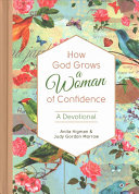 How God Grows A Woman Of Confidence Book PDF
