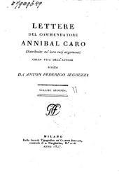 Opere del commendatore Annibal Caro: Volume 2