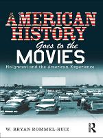 American History Goes to the Movies PDF