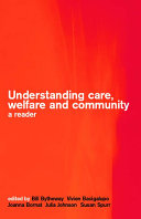 Understanding Care  Welfare  and Community PDF