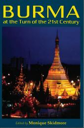 Burma At The Turn Of The Twenty-first Century