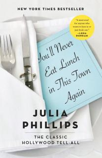 You ll Never Eat Lunch in This Town Again Book
