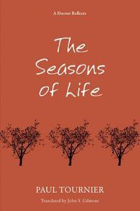 The Seasons of Life Book